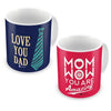 Mom You Are Amazing & Love You Dad Coffee Mugs