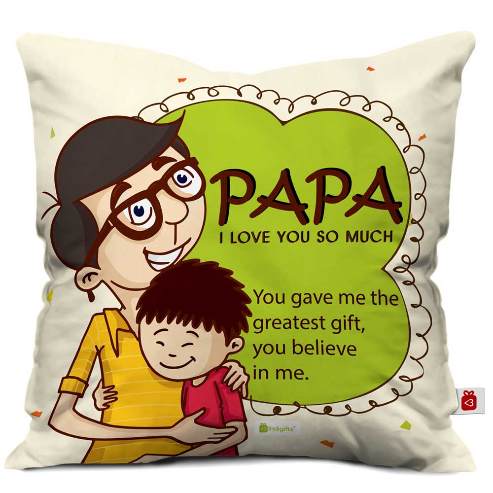 Indigifts Papa, You Believe In Me Quote Father Son Love White Cushion Cover