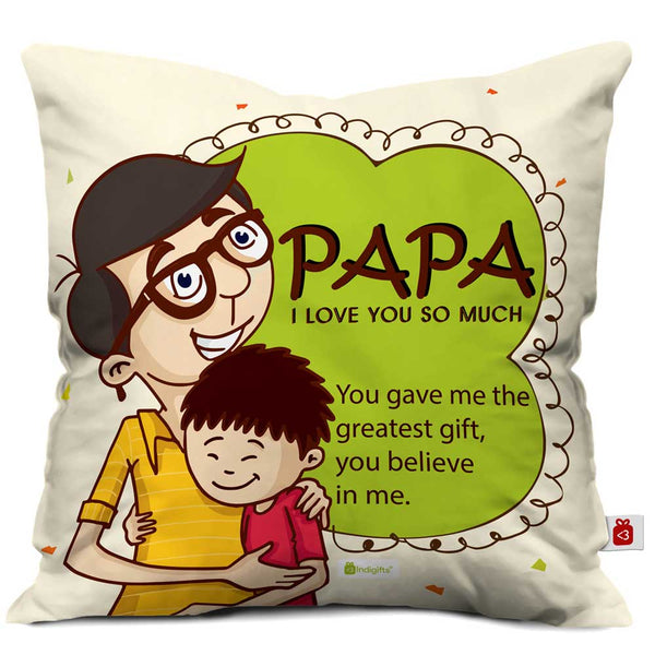 Papa, You Believe In Me Quote Father Son Love White Cushion Cover