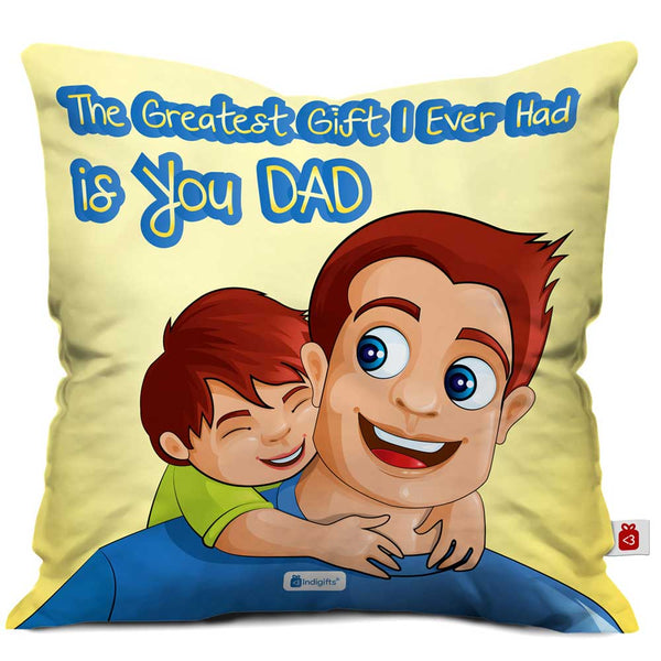Dad You Are the Greatest Gift Quote Child Playing with Father Yellow Cushion Cover