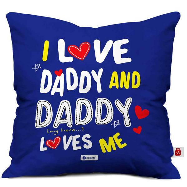 I Love Daddy Quote Blue Cushion Cover