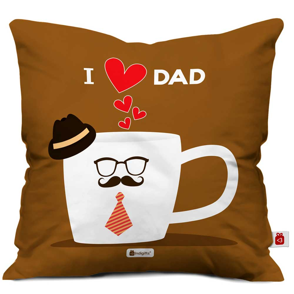 I Love Dad Quote Father Figure Brown Cushion Cover