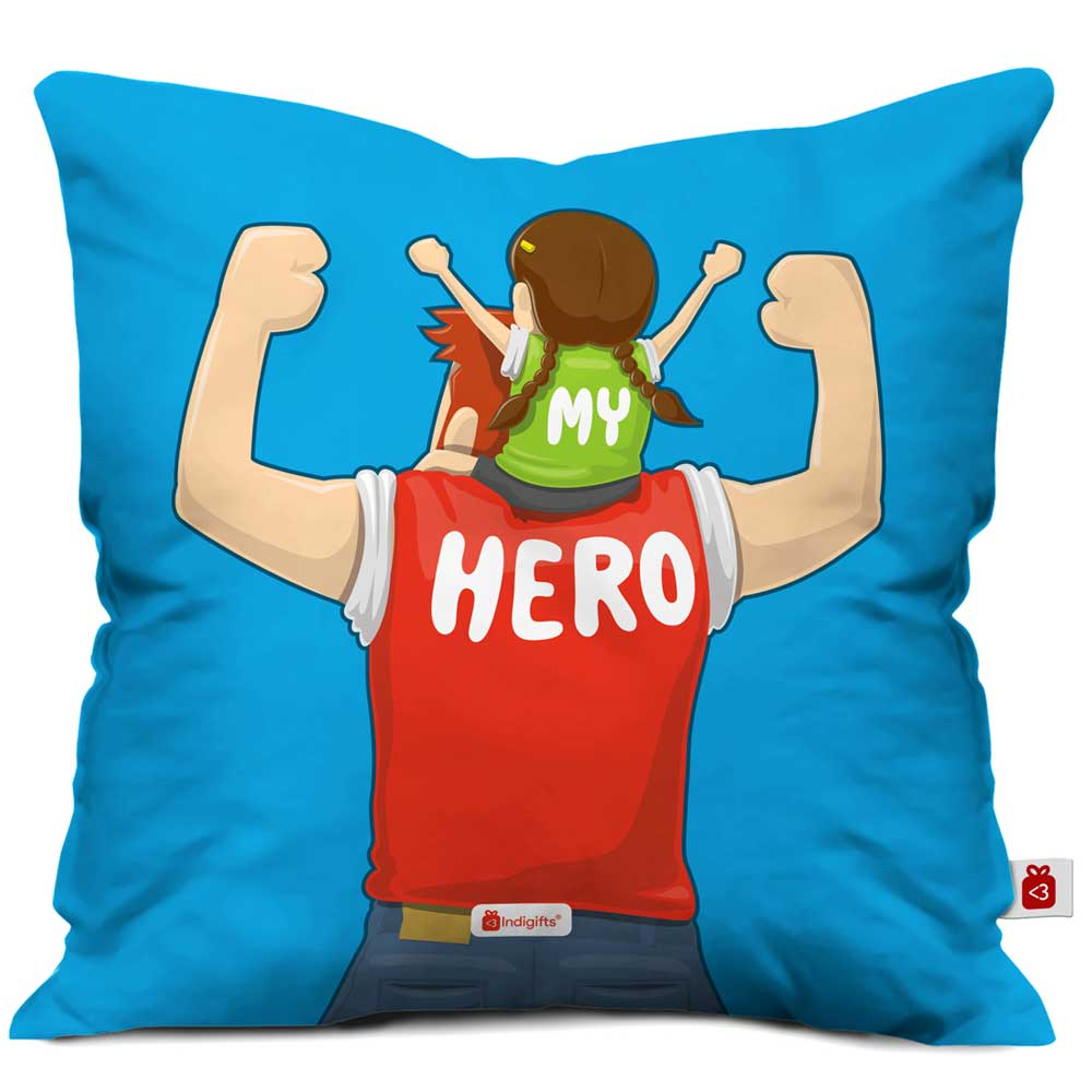 My Hero Quote Cute Father Daughter Portray Blue Cushion Cover