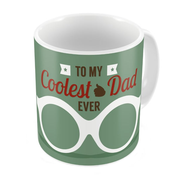 Coolest Dad Ever Quote Dad's Glasses Green Coffee Mug