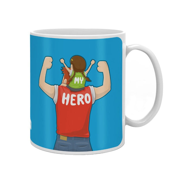 My Hero Quote Cute Father Daughter Portray Blue Coffee Mug