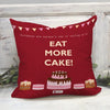 Shopify Eat more cake Printed Cushion Cover 12 x 12 Inch with filler