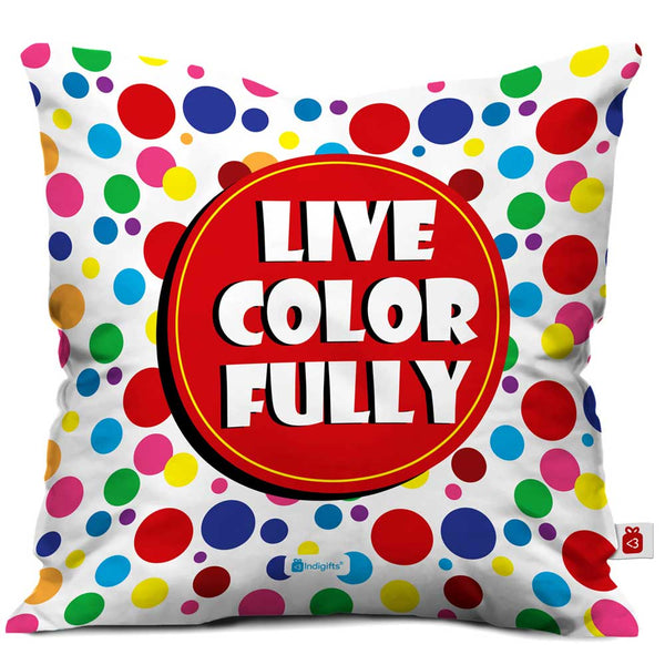 Live Color Fully Cushion Cover  Indigifts - With Love Cushion Cover