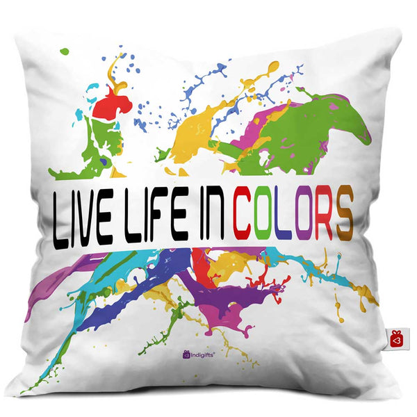 Live Life In Colors Cushion Cover  Indigifts - With Love Cushion Cover