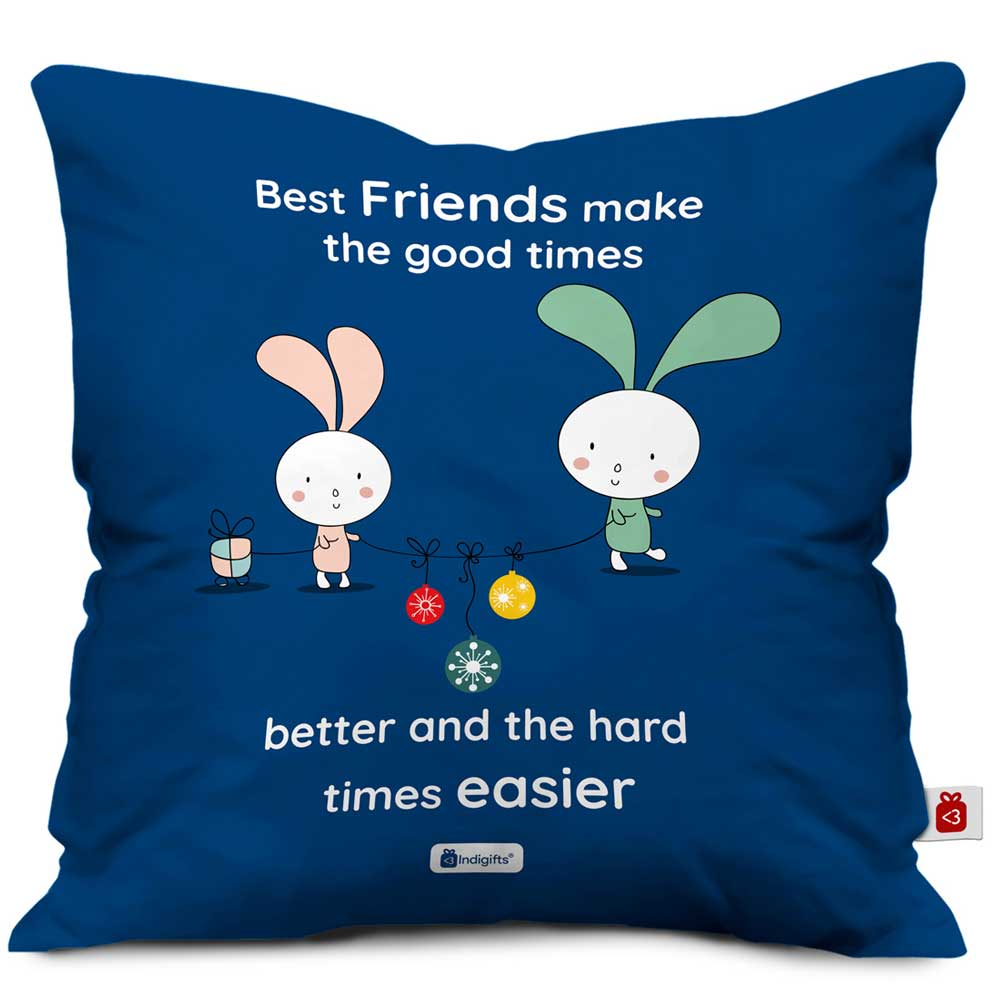 Indigifts Best Friends make the Good Times Blue Cushion Cover