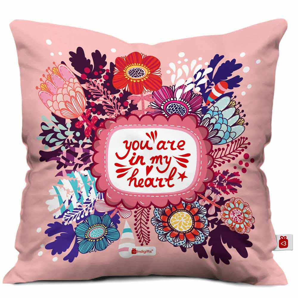 You are in my Heart Quote Colorful Flowers Bunch Doodle Pink Cushion Cover