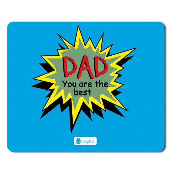 Dad You Are Best Blue Mouse Pad