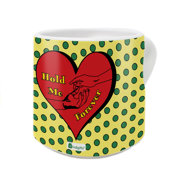 Hold Me Forever Quote Hand Gesture In A Heart Shape with Bright Textures Yellow Heart Handle Mug