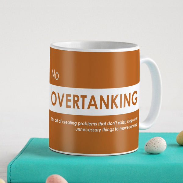 Funny Quotes Coffee Mugs | No Overtanking Quote Orange Ceramic Coffee Mug 330 ml | Unique Printed Coffee Cup for Friend, Birthday Gift for Girl/Boy, Funny Farewell Gifts, Sarcastic Gifts