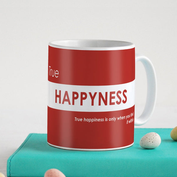 Funny Coffee Mugs for Friend | True Happyness Quote Red Ceramic Coffee Mug 330 ml | Unique Birthday Gift for Girl/Boy, Sarcastic Quotes Printed Mug, Gift for Roommate Girl/Roomies
