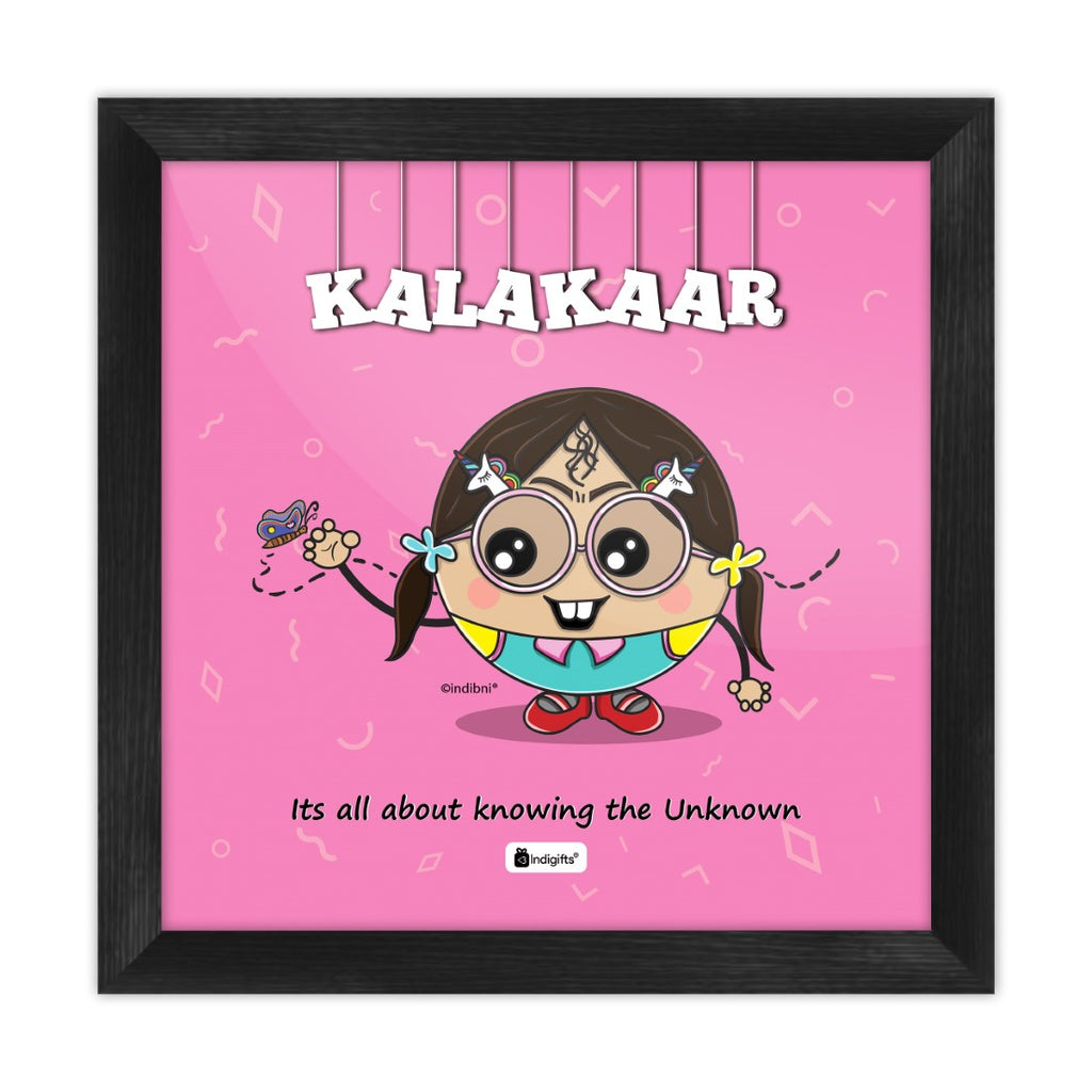Kalakaar - It's all about knowing the unknown Pink Poster Frame
