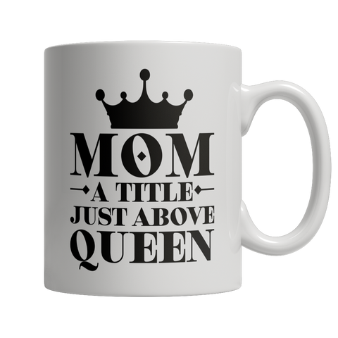 Image of Limited Edition - Mom Queen Coffee Mug - mommyfanatic