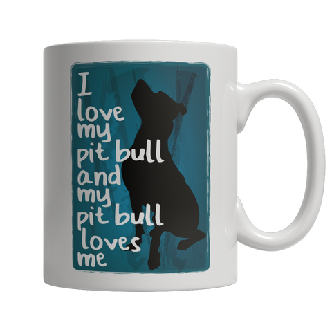 Image of Limited Edition - I Love My PitBull And My PitBull Loves Me - mommyfanatic