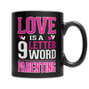 Limited Edition - Love is a 9 letter word Parenting - mommyfanatic