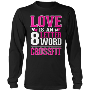 Love Is An 8 Letter Word Cross Fit Tshirt - mommyfanatic