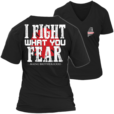 Image of I fight what you fear Maine Brotherhood Tshirt - mommyfanatic