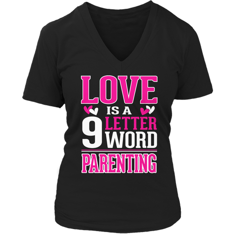 Image of Love Is A 9 Letter Word Parenting Tshirt - mommyfanatic