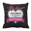 My Heart Belongs to A Bartender Pillowcase - mommyfanatic