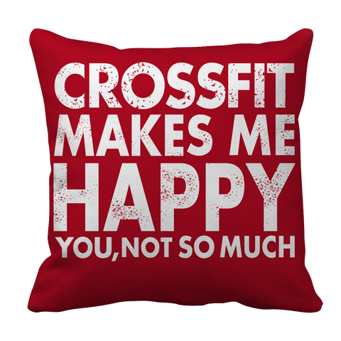 Crossfit Makes Me Happy Pillowcase - mommyfanatic