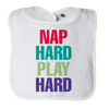 Nap Hard Play Hard baby bib - mommyfanatic