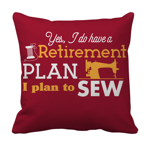 Image of Sewing Retirement Plan Pillowcase - mommyfanatic