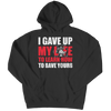 I Gave Up My Life To Save Yours - mommyfanatic