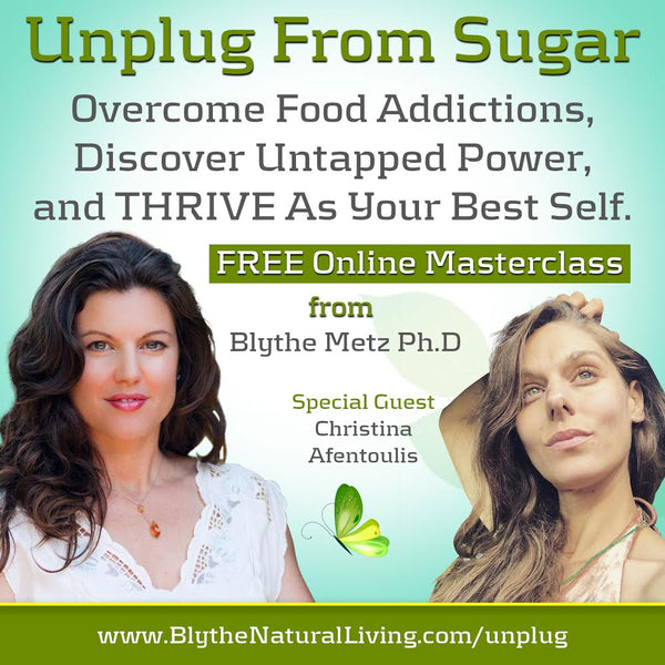 Unplug From Sugar and Thrive
