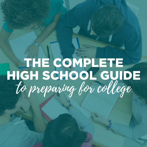 The Complete High School Guide to Preparing for College BUNDLE