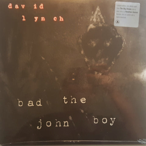 David Lynch / Bad The John Boy