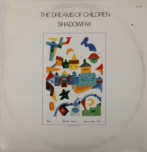 Shadowfax <BR>The Dreams Of Children