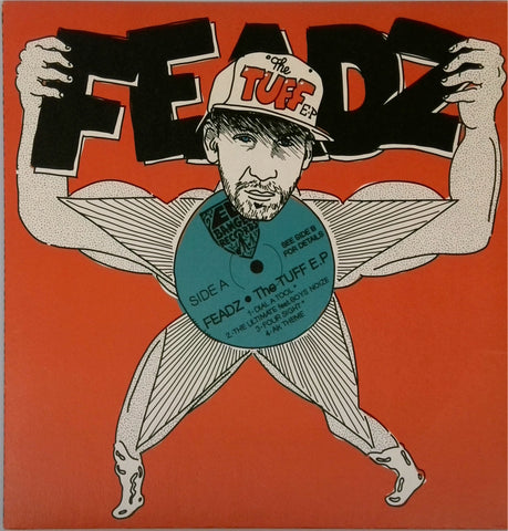 Feadz / The Tuff E.P