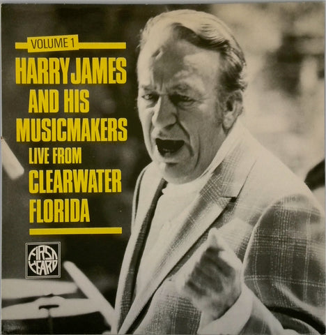 Harry James and the Music Makers <BR>Live From Clearwater Florida