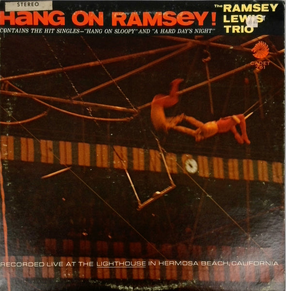 The Ramsey Lewis Trio <BR>Hang On Ramsey!