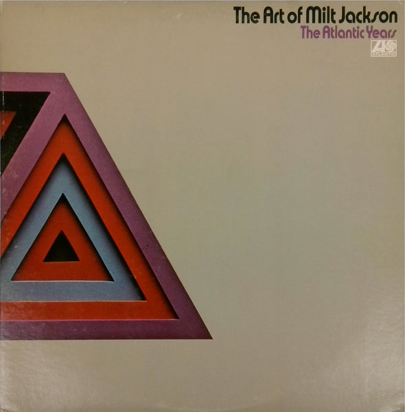 Milt Jackson <BR>The Art of Milt Jackson: The Atlantic Years