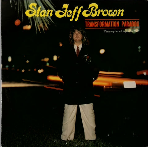 Stan Jeff Brown / Transformation Paradox
