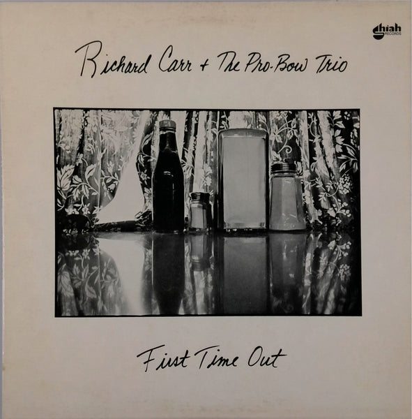 Richard Carr And The Pro-Bow Trio <BR>First Time Out