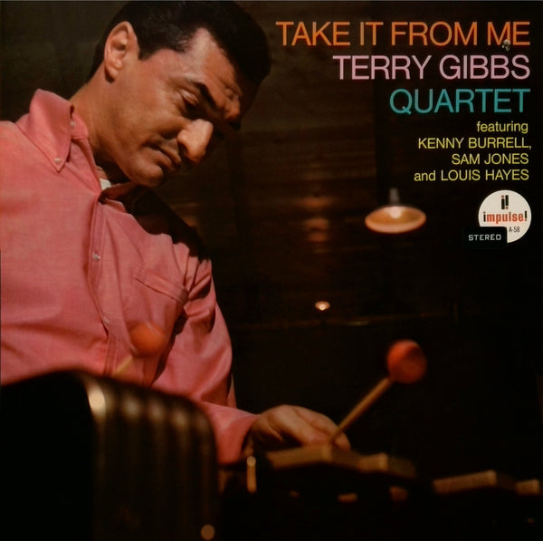 Terry Gibbs Quartet <BR>Take It From Me