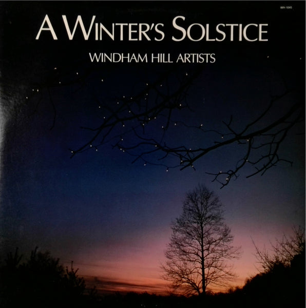 Windham Hill Artists <BR>A Winter's Solstice