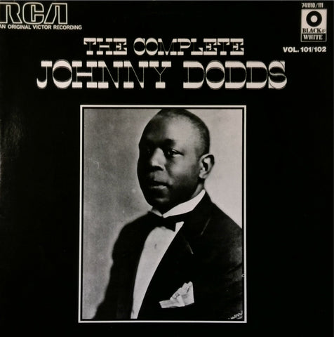 Johnny Dodds / The Complete Johnny Dodds