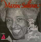 Maxine Sullivan / We Just Couldn't Say Goodbye