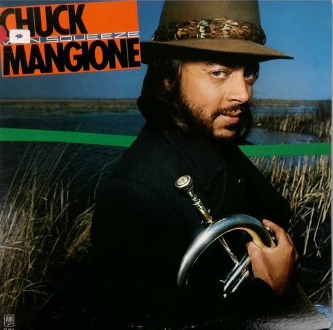 Chuck Mangione <BR>Main Squeeze