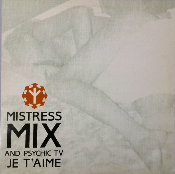Mistress Mix and Psychic TV / Je T'aime