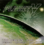Dj Die, Dj Suv <br> Planet V (The Remixes Part One)