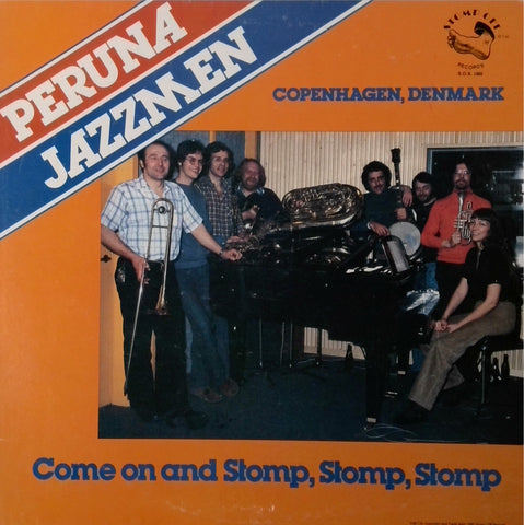 Peruna Jazzmen <BR>Come On And Stomp, Stomp, Stomp