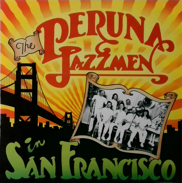 The Peruna Jazzmen <BR>In San Francisco