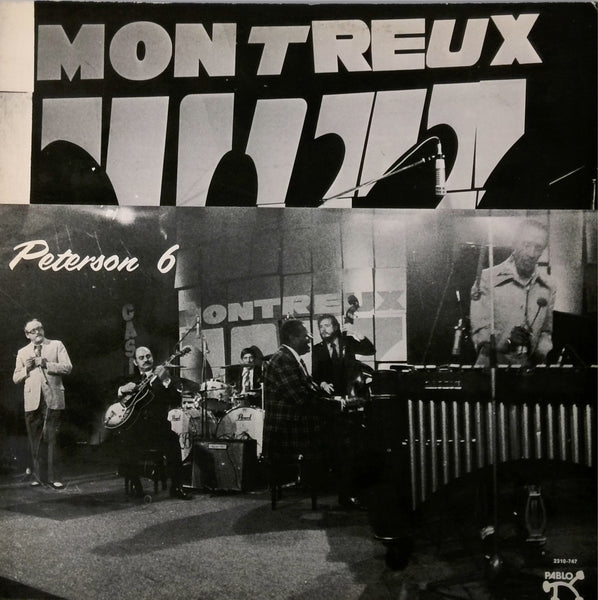 The Oscar Peterson Big 6 <BR>At The Montreux Jazz Festival